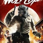 WolfCop The Movie