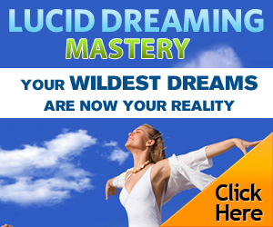 Learn How To Live Out Your Wildest Fantasies In Lucid Dreams!